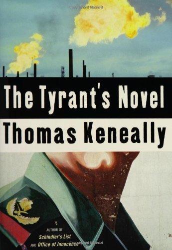 9780385511469: The Tyrant's Novel (Keneally, Thomas)