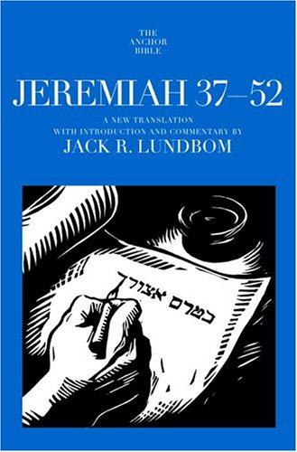 9780385511605: Jeremiah 37-52: A New Translation with Introduction and Commentary By (Anchor Bible)