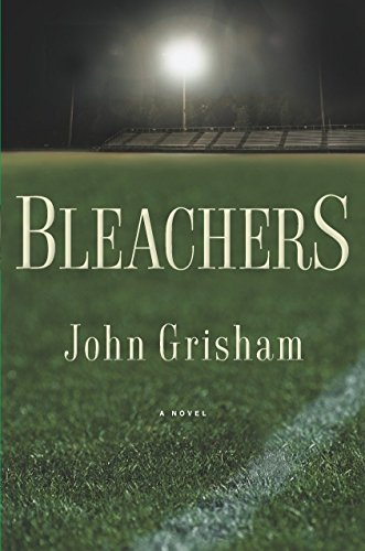 Bleachers (Grisham, John): Grisham, John