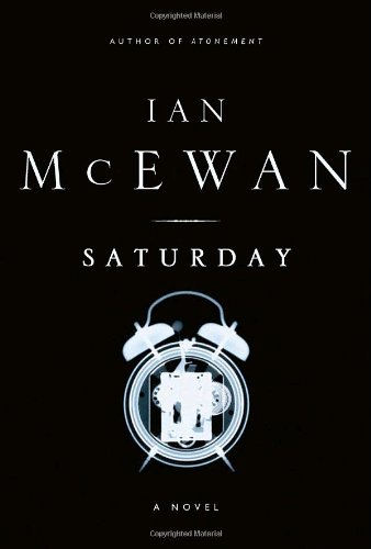 Saturday (Signed First Edition): Ian McEwan