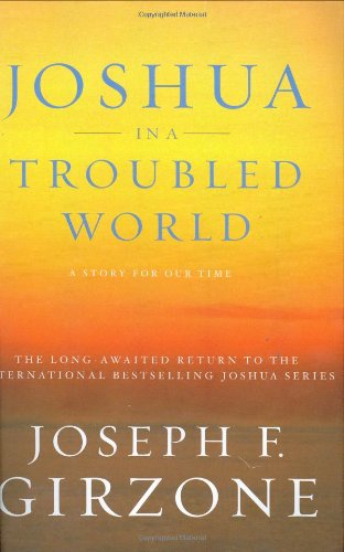 9780385511827: Joshua in a Troubled World: A Story for Our Time