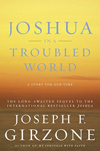 Joshua in a Troubled World: A Story for Our Time (0385511833) by Joseph F. Girzone
