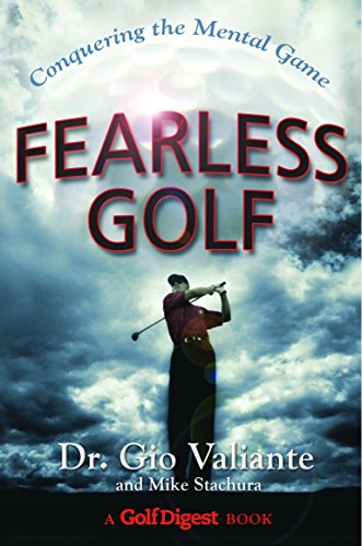 9780385511926: Fearless Golf: Conquering the Mental Game