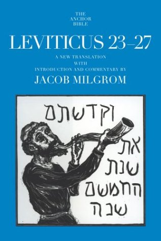 Leviticus 23-27: A New Translation with Introduction and Commentary (Anchor Bible) (9780385511957) by Milgrom, Jacob