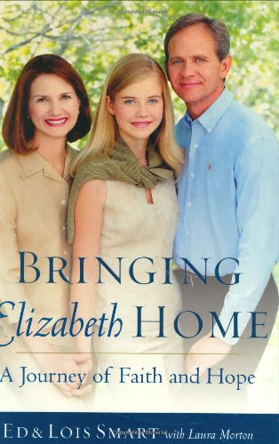 9780385512145: Bringing Elizabeth Home: A Journey of Faith and Hope