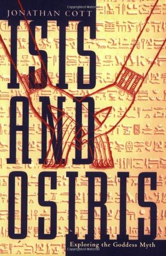 Isis and Osiris: Cott, Jonathan