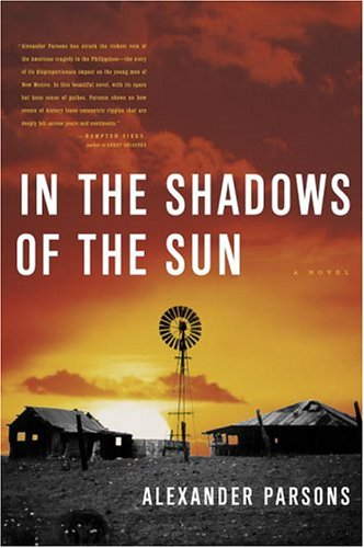 In the Shadows of the Sun (Signed First Edition): Alexander Parsons