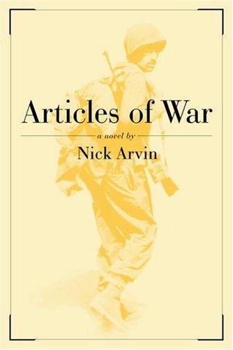 Articles of War: A Novel. SIGNED: Arvin, Nick