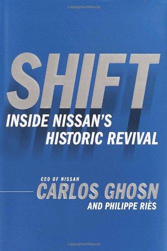 9780385512909: Shift: Inside Nissan's Historic Revival