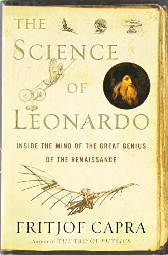 9780385513906: The Science of Leonardo: Inside the Mind of the Great Genius of the Renaissance