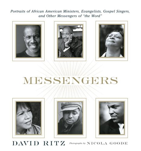9780385513951: Messengers: Portraits of African American Ministers, Evangelists, Gospel Singers and Other Messengers of the Word.