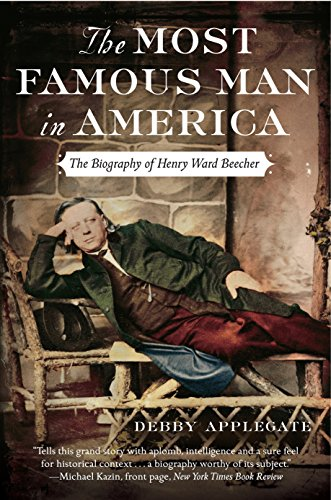 9780385513975: The Most Famous Man in America: The Biography of Henry Ward Beecher