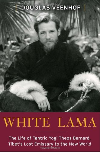 WHITE LAMA : THE LIFE OF TANTRIC YOGI TH
