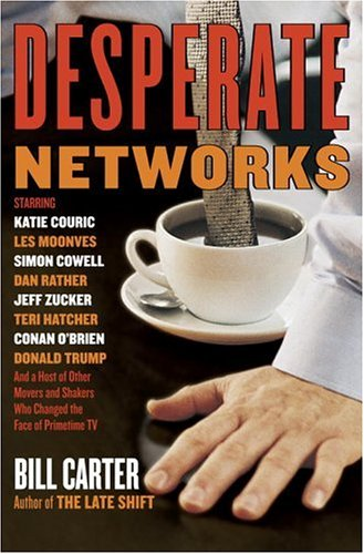9780385514408: Desperate Networks