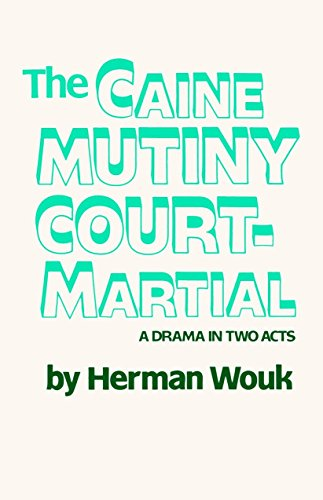 9780385514415: The Caine Mutiny Court-Martial: A Drama In Two Acts