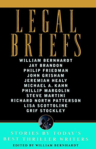 9780385514439: Legal Briefs: Short Stories by Today's Best Thriller Writers
