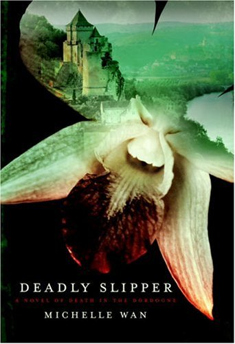 9780385514576: Deadly Slipper: A Novel of Death in the Dordogne