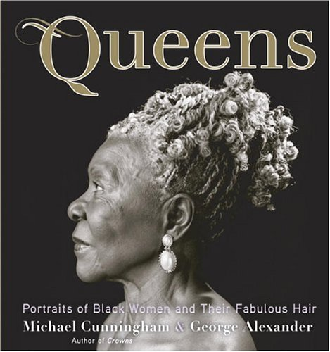 9780385514620: Queens: Portraits of Black Women and their Fabulous Hair
