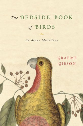 9780385514835: The Bedside Book of Birds: An Avian Miscellany
