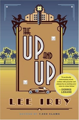 9780385515009: The Up and Up: A Novel