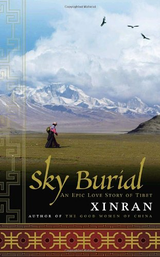 9780385515481: Sky Burial: An Epic Love Story of Tibet