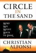Circle in the Sand: Why We Went: Christian Alfonsi