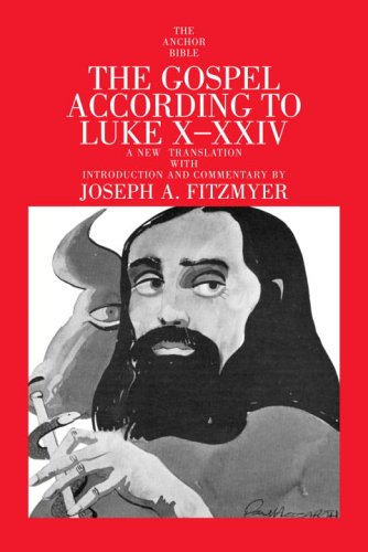 9780385516013: Gospel According to Luke X-XXIV (Anchor Bible)