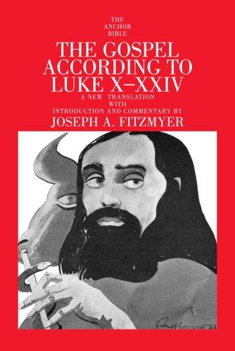 9780385516013: Gospel According to Luke X-XXIV (Anchor Bible)