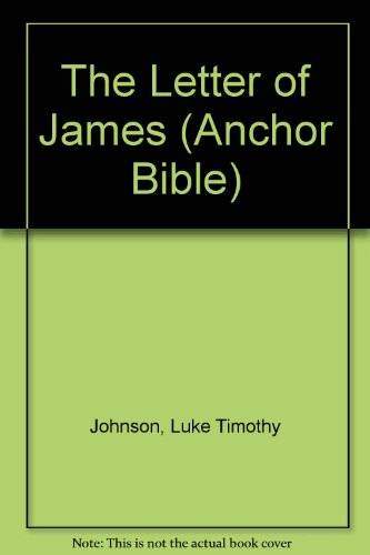 9780385516037: The Letter of James (Anchor Bible)