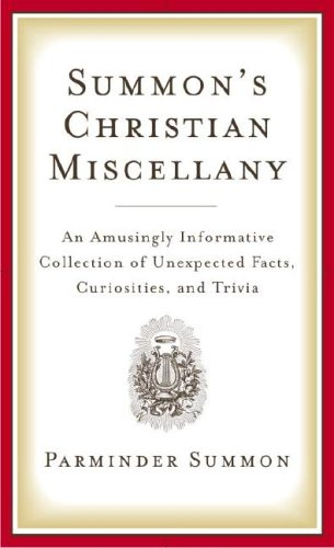 SUMMONS CHRISTIAN MISCELLANY: An Amazingly Informative Collection Of.Trivia