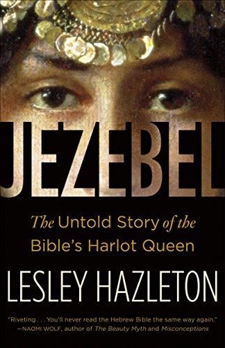 9780385516150: Jezebel: The Untold Story of the Bible's Harlot Queen