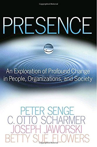 9780385516242: Presence: An Exploration of Profound Change in People, Organizations, and Society