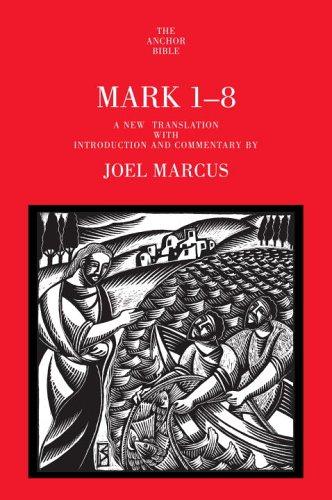 9780385516280: Mark 1-8: A New Translation with Introduction and Commentary