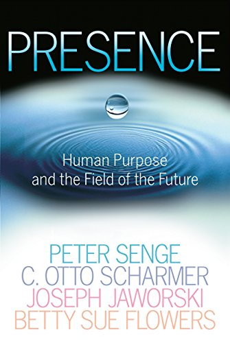 9780385516303: Presence: Human Purpose and the Field of the Future