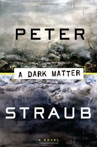 A Dark Matter: Peter Straub