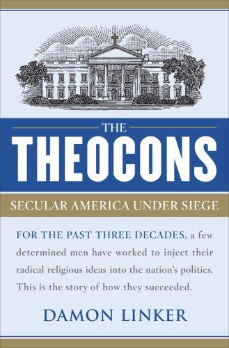 9780385516471: The Theocons: Secular America Under Siege