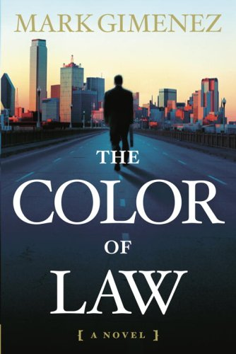 The Color of Law: A Novel: Gimenez, Mark