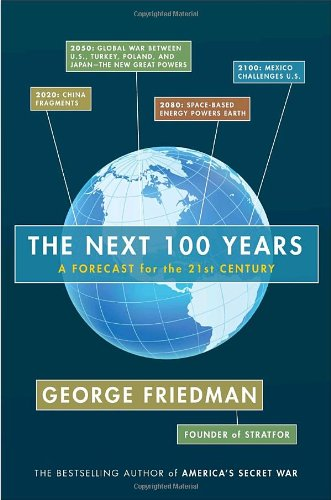 9780385517058: The Next 100 Years: A Forecast for the 21st Century.
