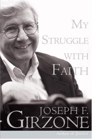 My Struggle with Faith (0385517122) by Joseph F. Girzone