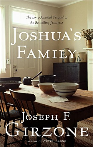 Joshua's Family: The Long-Awaited Prequel to the Bestselling Joshua: Girzone, Joseph F.