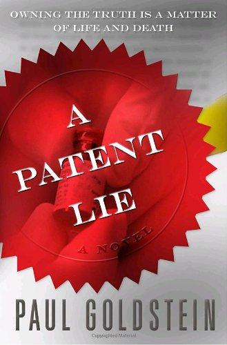 A Patent Lie: Goldstein, Paul