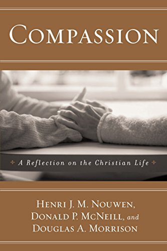 9780385517522: Compassion: A Reflection on the Christian Life