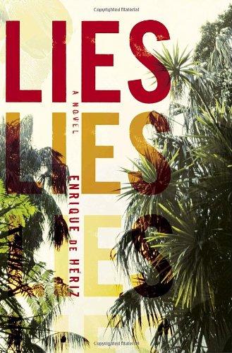 9780385517942: Lies: A novel