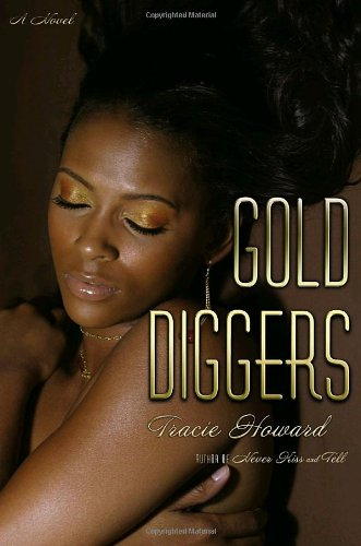 9780385517980: Gold Diggers: A Novel