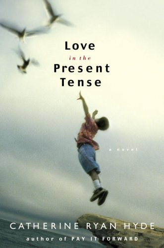 9780385518000: Love in the Present Tense