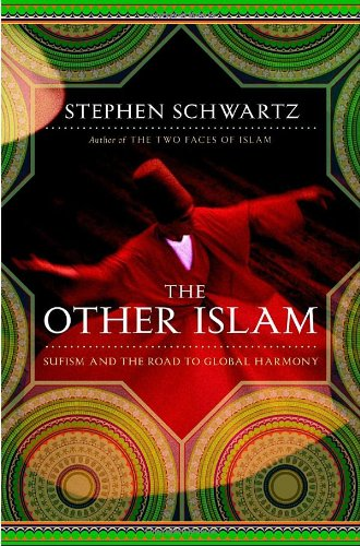 9780385518192: The Other Islam: Sufism and the Road to Global Harmony