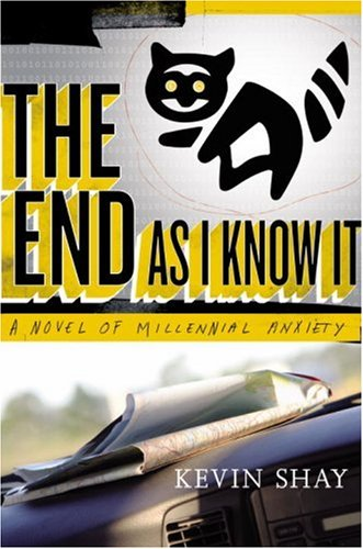 9780385518215: The End As I Know It: A Novel of Millennial Anxiety