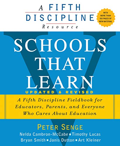 9780385518222: Schools That Learn (Updated and Revised): A Fifth Discipline Fieldbook for Educators, Parents, and Everyone Who Cares About Education