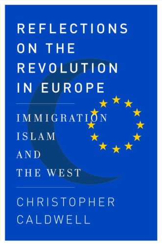 9780385518260: Reflections on the Revolution In Europe: Immigration, Islam, and the West