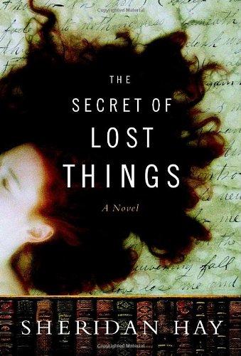 The Secret of Lost Things: Sheridan Hay